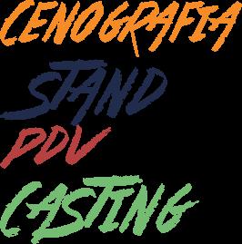 Cenografia, Stand, PDV e Casting